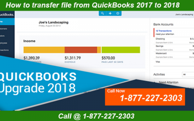 Get QuickBooks Support to Transfer File from QuickBooks 2017 to 2018