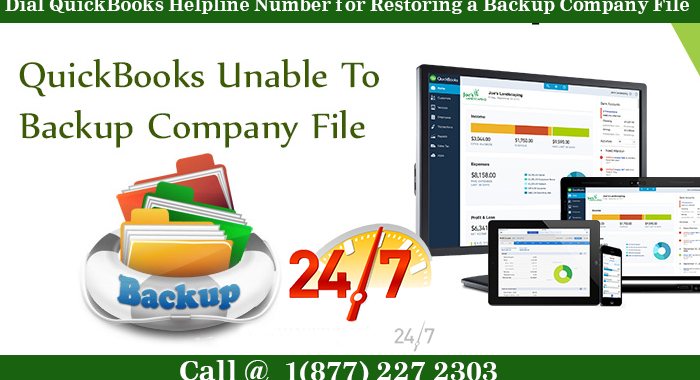 Dial QuickBooks Helpline Number for Restoring a Backup Company File