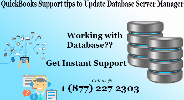 QuickBooks Support Tips To Update Database Server Manager
