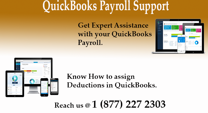 Call QuickBooks Payroll Support and Know How to Assign Deductions in QuickBooks