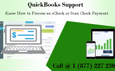Call QuickBooks Support to Know How to Process an eCheck or Scan Check Payment