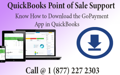 Call QuickBooks Point of Sale Support and Know How to Download the GoPayment App in QuickBooks