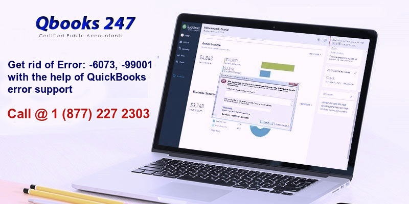 Get rid of Quickbooks Error: -6073, -99001 with the help of